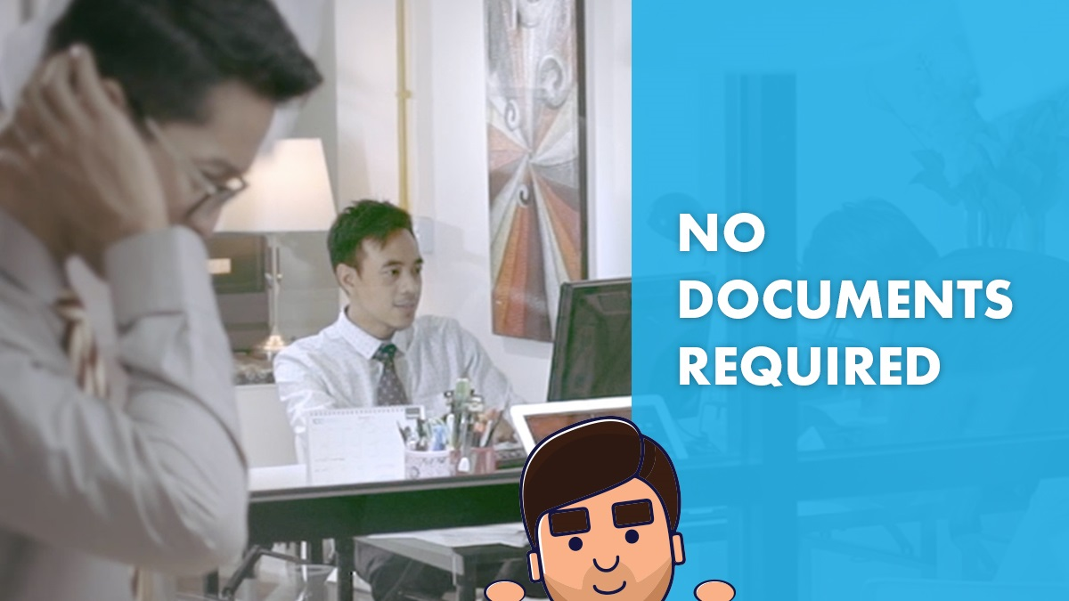 No Documents Required